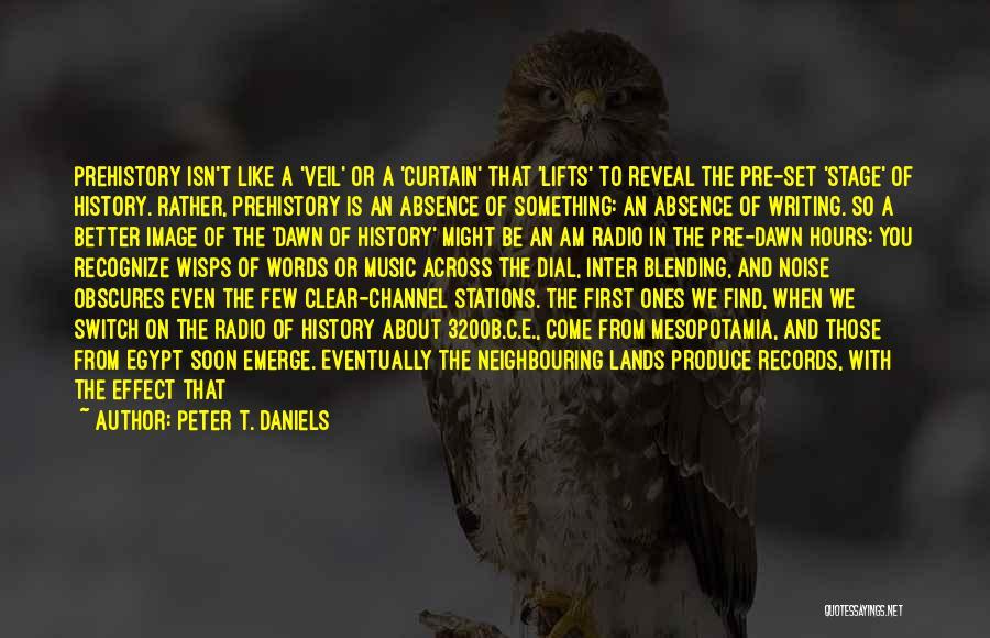 Peter T. Daniels Quotes 1200683
