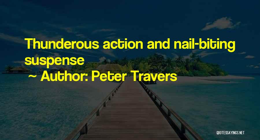 Peter Travers Quotes 1695491