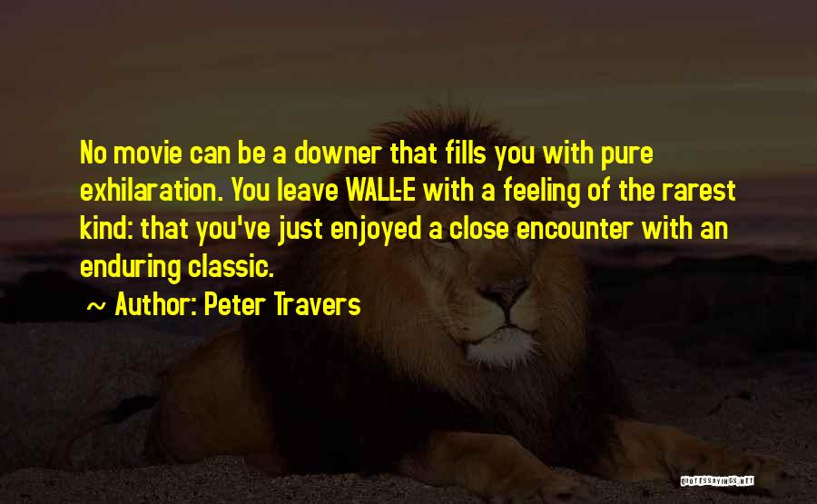 Peter Travers Quotes 1825361