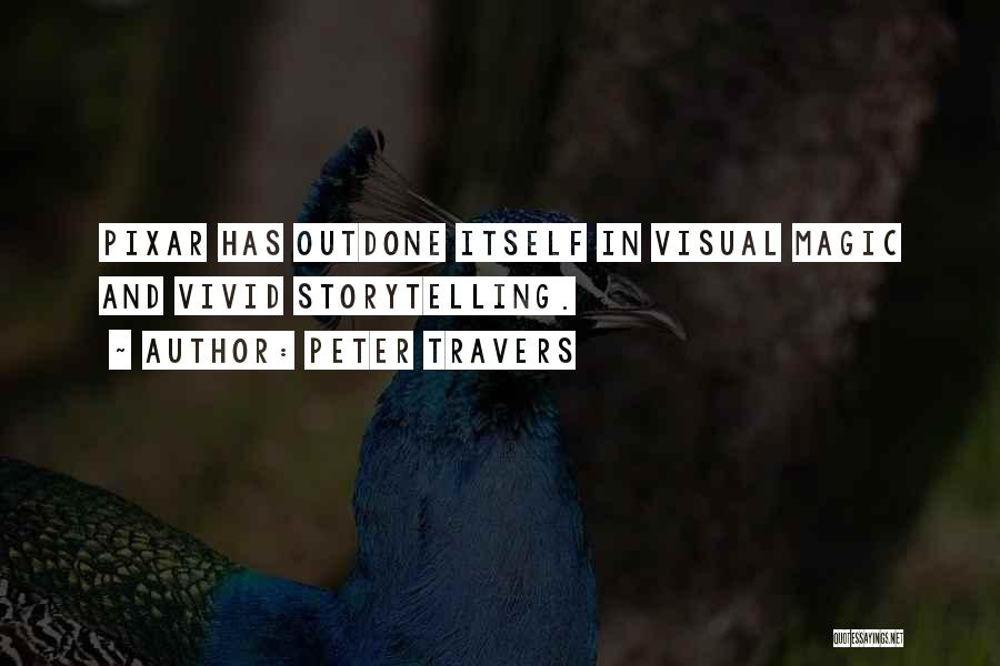 Peter Travers Quotes 2103552