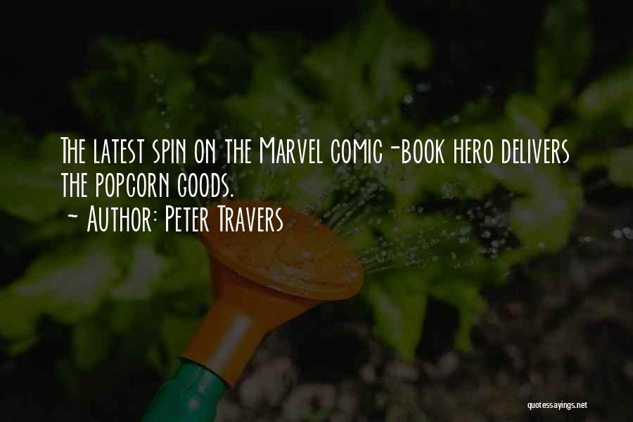 Peter Travers Quotes 428926