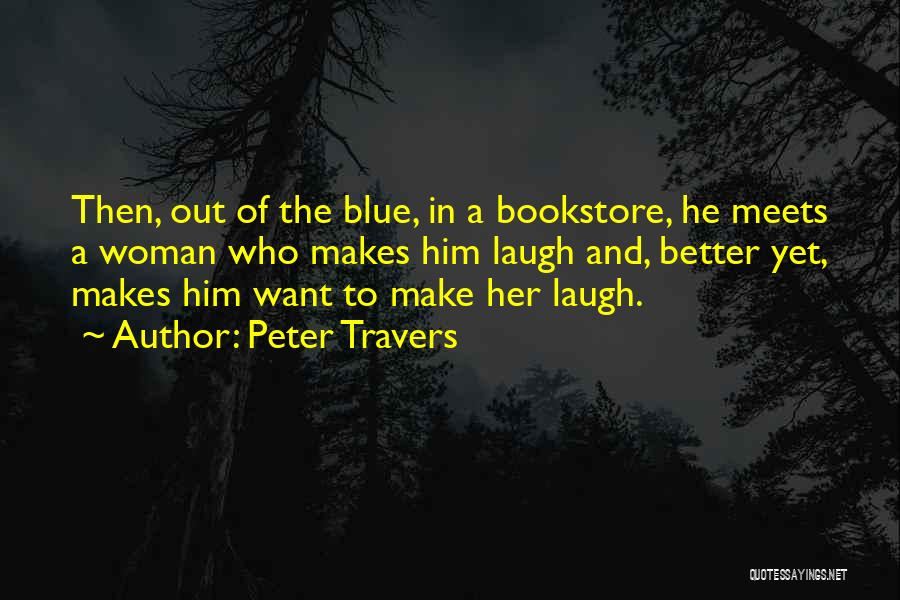 Peter Travers Quotes 829293