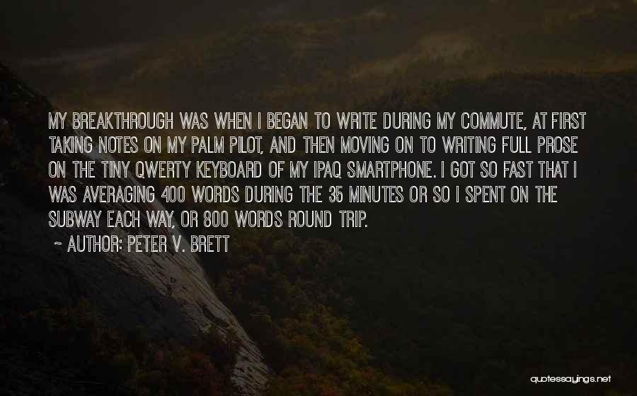 Peter V. Brett Quotes 1086391
