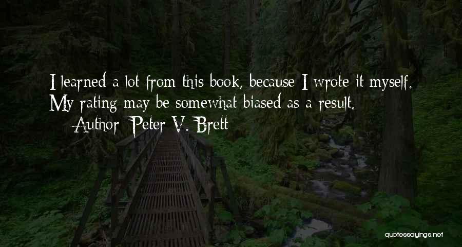 Peter V. Brett Quotes 114317