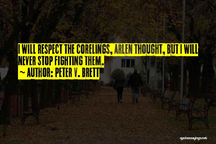 Peter V. Brett Quotes 1214380