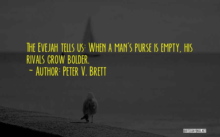 Peter V. Brett Quotes 1285214
