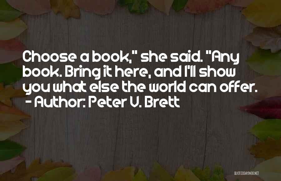 Peter V. Brett Quotes 1342951