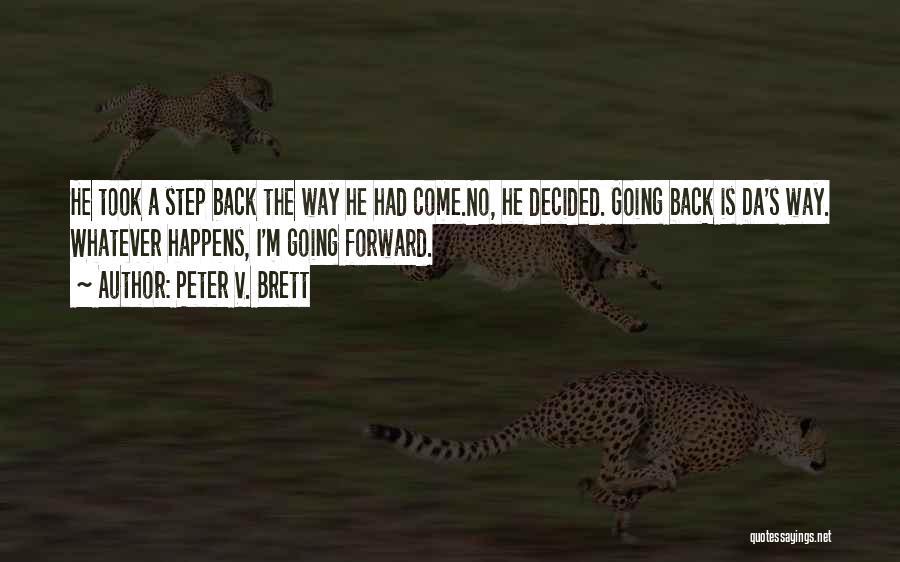 Peter V. Brett Quotes 1447857