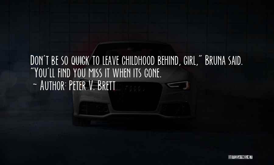Peter V. Brett Quotes 146107