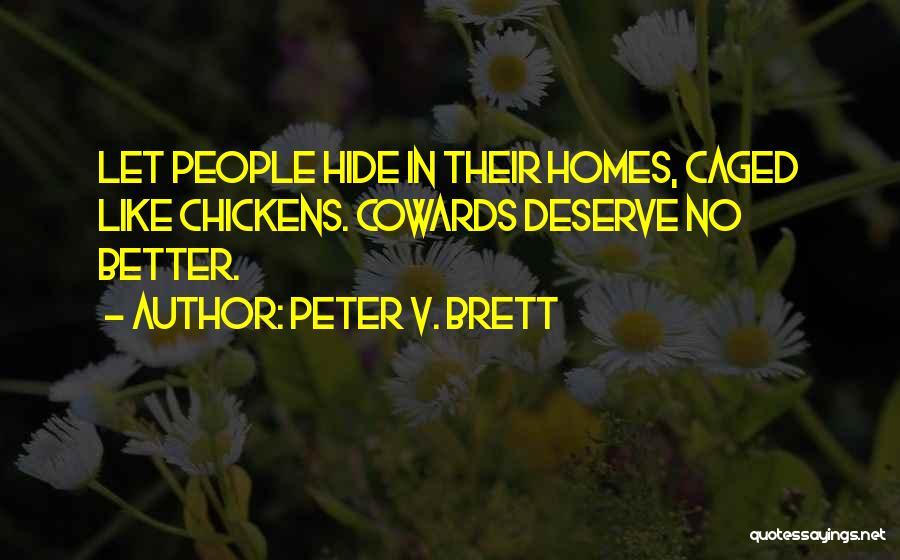 Peter V. Brett Quotes 1498916