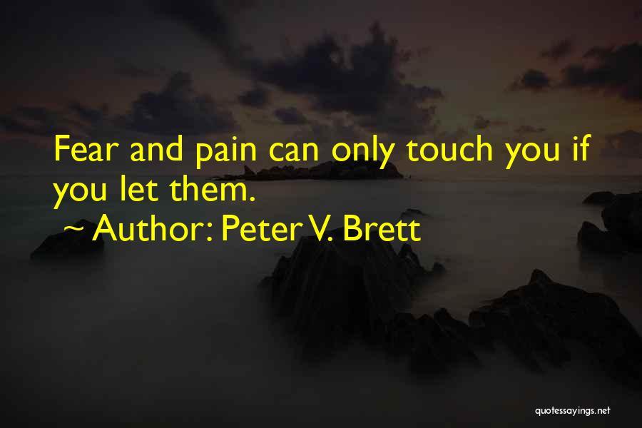 Peter V. Brett Quotes 1531038