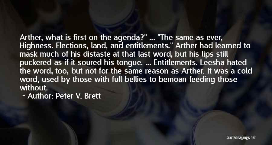 Peter V. Brett Quotes 1758089