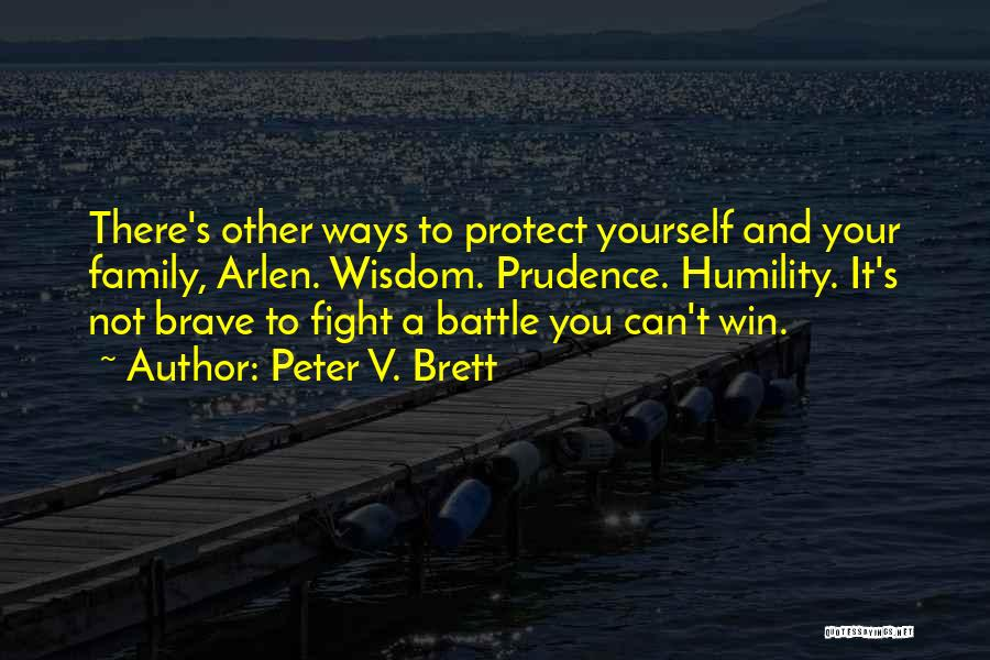 Peter V. Brett Quotes 1835972