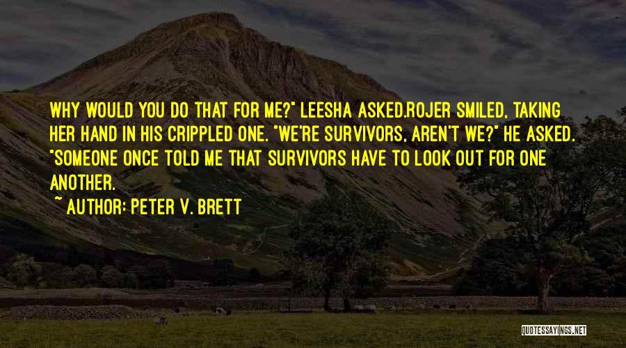 Peter V. Brett Quotes 1890980
