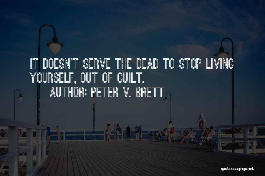 Peter V. Brett Quotes 1959329