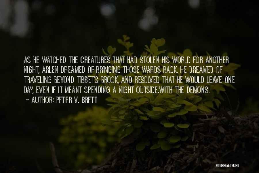 Peter V. Brett Quotes 2077909