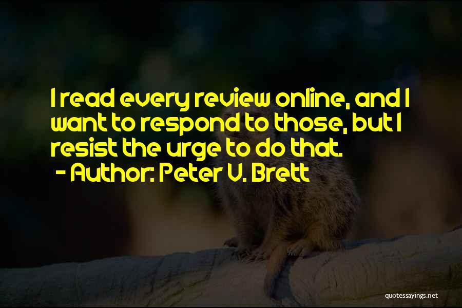 Peter V. Brett Quotes 2147460