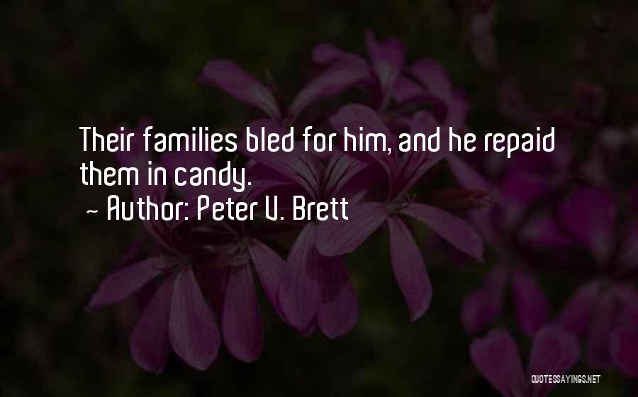 Peter V. Brett Quotes 271059