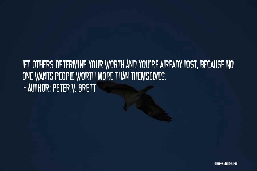 Peter V. Brett Quotes 512007