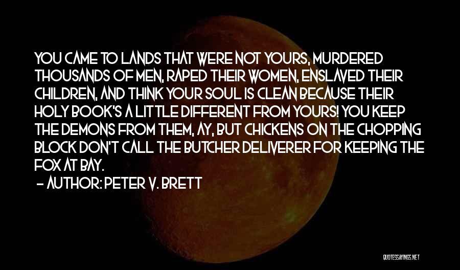 Peter V. Brett Quotes 699211