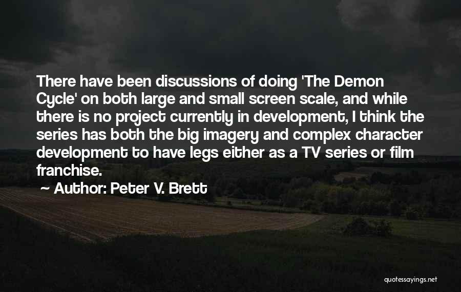Peter V. Brett Quotes 708427