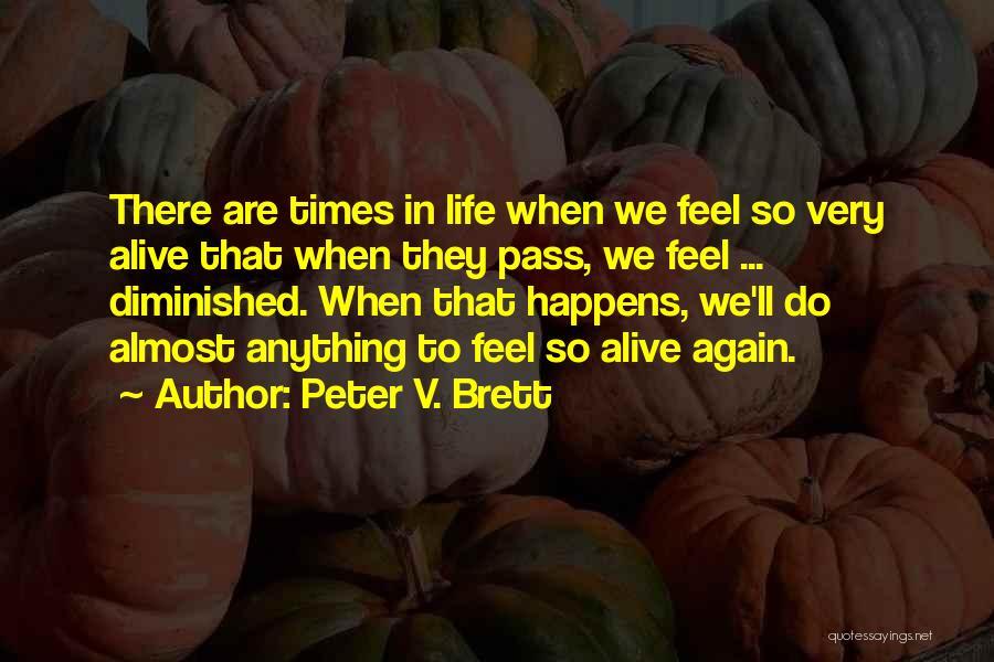 Peter V. Brett Quotes 882924