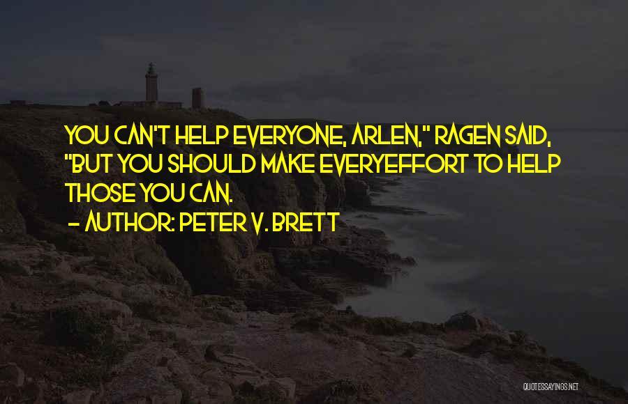 Peter V. Brett Quotes 969772