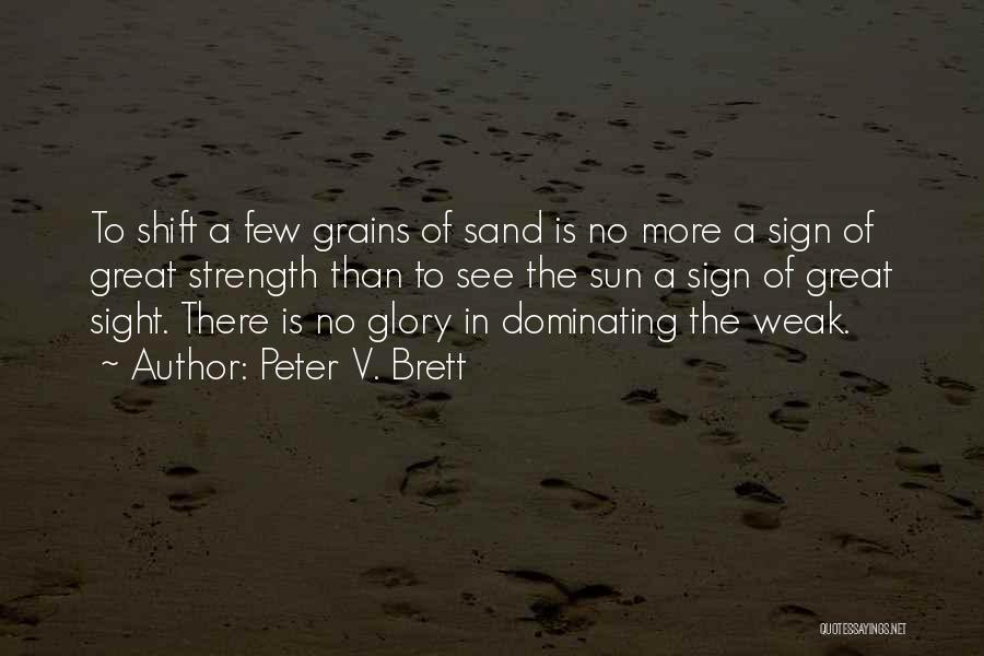 Peter V. Brett Quotes 983519
