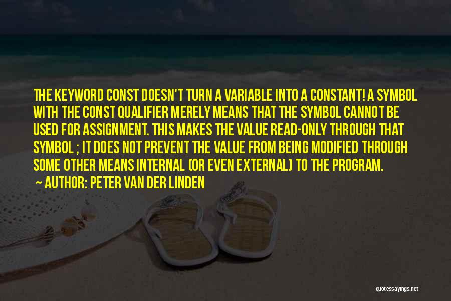 Peter Van Der Linden Quotes 1642983