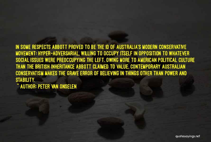 Peter Van Onselen Quotes 417630