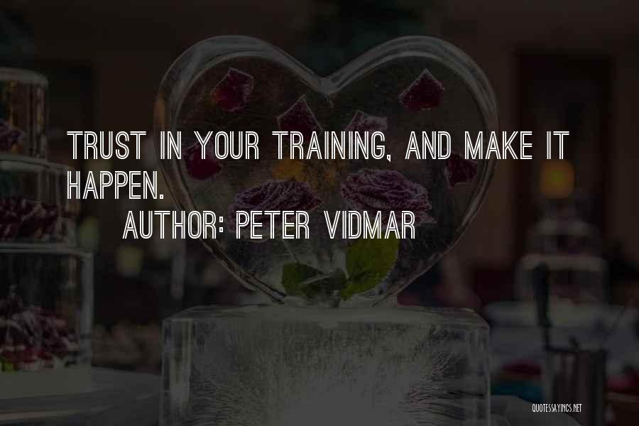 Peter Vidmar Quotes 1225354