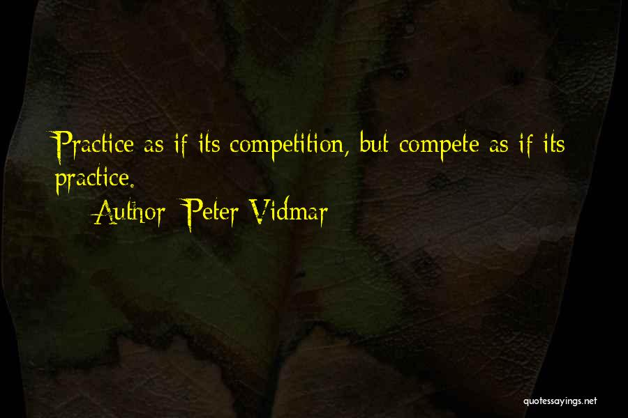 Peter Vidmar Quotes 76405