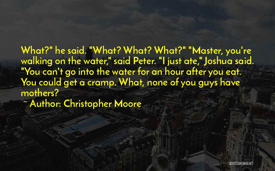 Peter Walking On Water Quotes By Christopher Moore