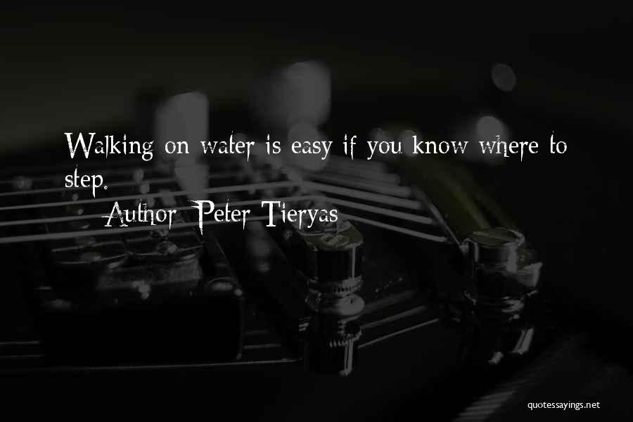 Peter Walking On Water Quotes By Peter Tieryas