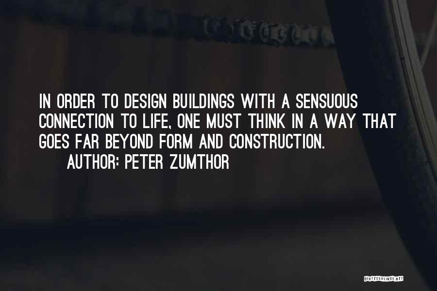 Peter Zumthor Quotes 1068453