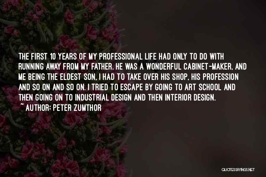 Peter Zumthor Quotes 1094849