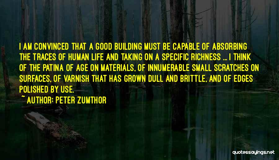 Peter Zumthor Quotes 1161316