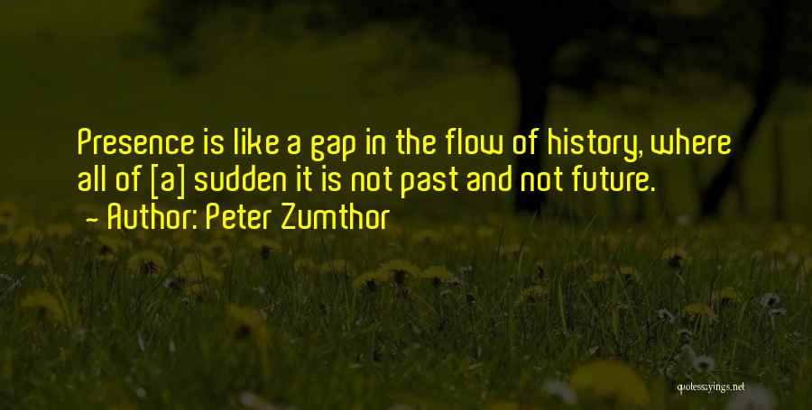 Peter Zumthor Quotes 1269872