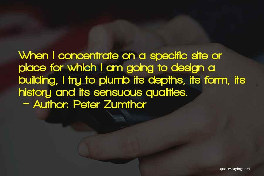 Peter Zumthor Quotes 1344244