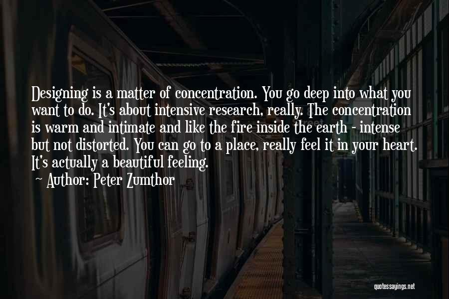 Peter Zumthor Quotes 1730355