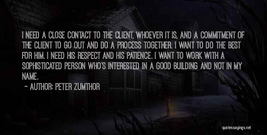 Peter Zumthor Quotes 278281