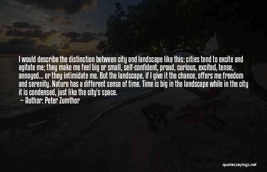 Peter Zumthor Quotes 750617
