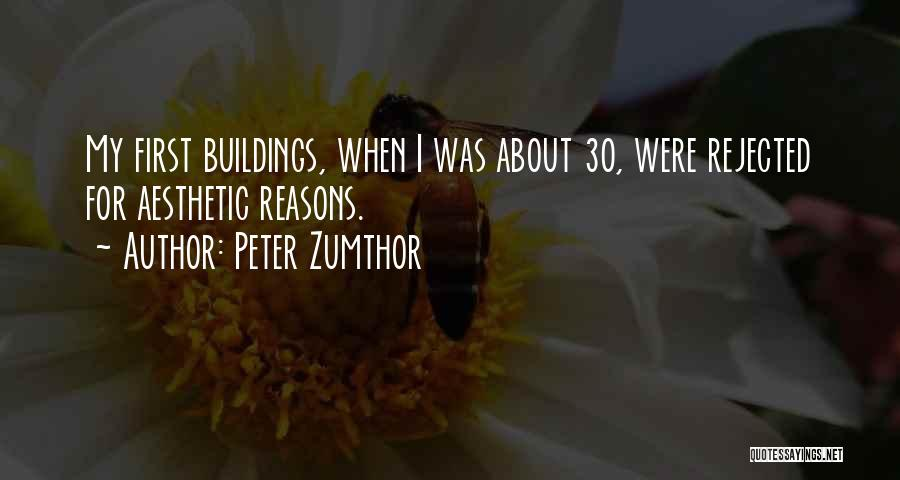 Peter Zumthor Quotes 764827