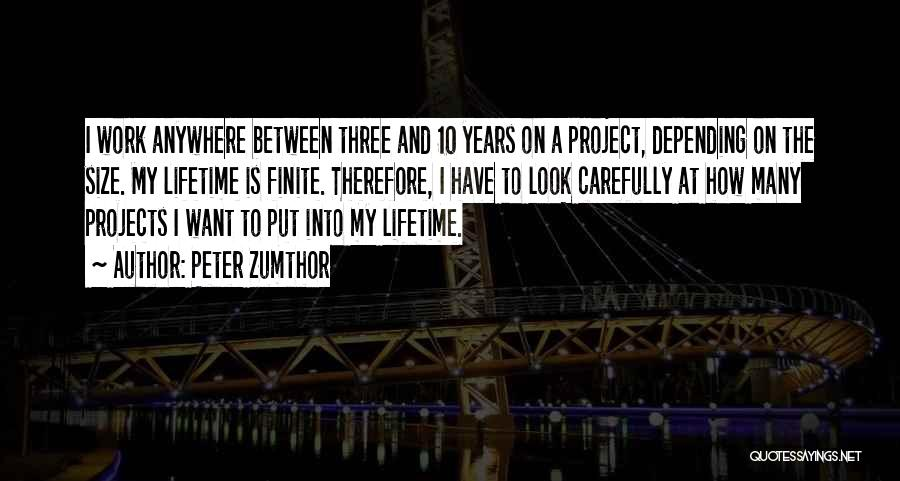 Peter Zumthor Quotes 776913
