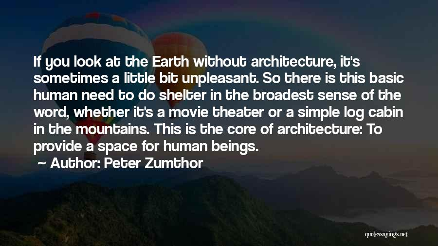 Peter Zumthor Quotes 910027