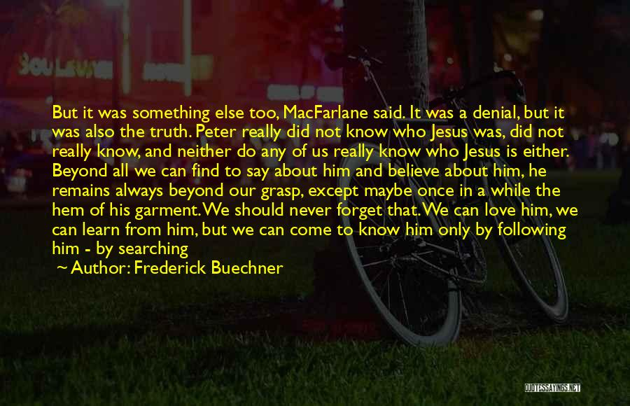 Peter's Denial Quotes By Frederick Buechner