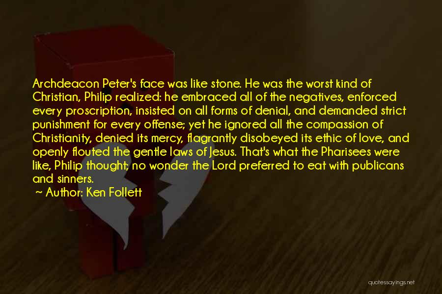 Peter's Denial Quotes By Ken Follett