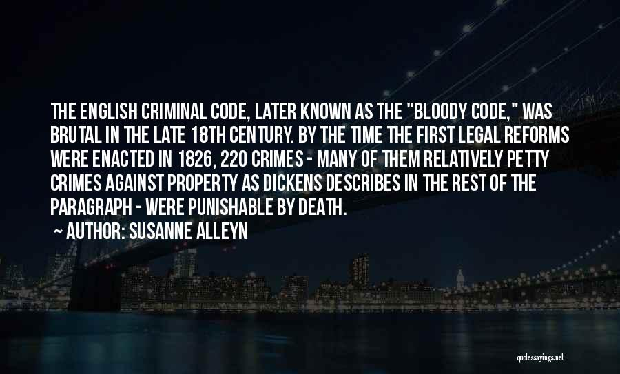 Petty Crimes Quotes By Susanne Alleyn