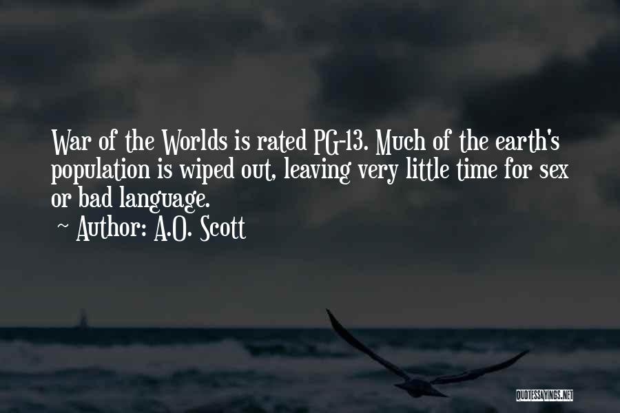 Pg-13 Quotes By A.O. Scott