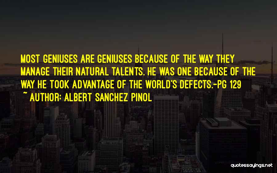 Pg-13 Quotes By Albert Sanchez Pinol